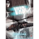 V.H.B. n°7 - Missions : ... the storm